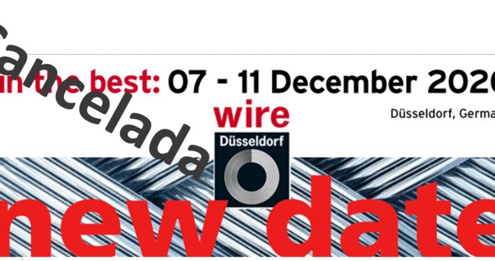 Cancelada Wire & Tube de Dusseldorf